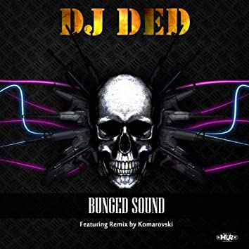 Bunged Sound