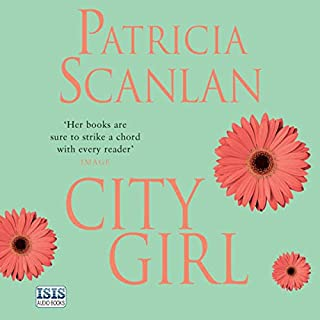 City Girl     City Girls, Book 1              By:                                                                                                                                 Patricia Scanlan                               Narrated by:                                                                                                                                 Brett O'Brien                      Length: 12 hrs and 35 mins     17 ratings     Overall 4.5