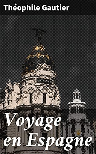 Couverture du livre Voyage en Espagne