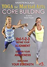 Yoga for Martail Arts Set Core Building - By Sensei Marie Frazier