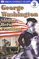 DK Readers L3: George Washington: Soldier, Hero, President (DK Readers Level 3)