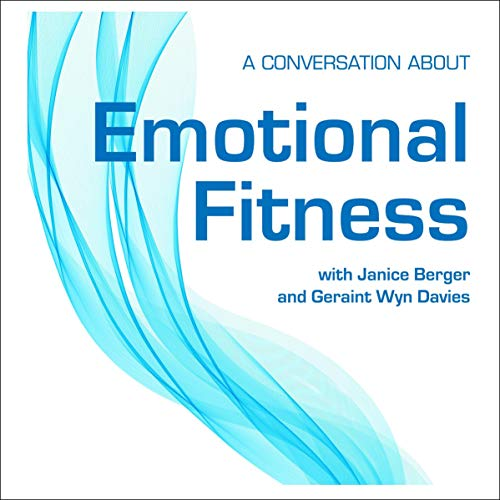 A Conversation About Emotional Fitness cover art