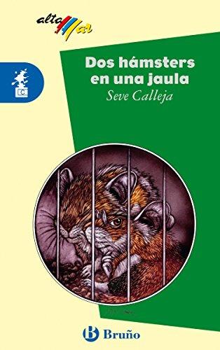 Dos hámsters en una jaula (ebook) (Castellano - A PARTIR DE 10 AÑOS - ALTAMAR nº 99)