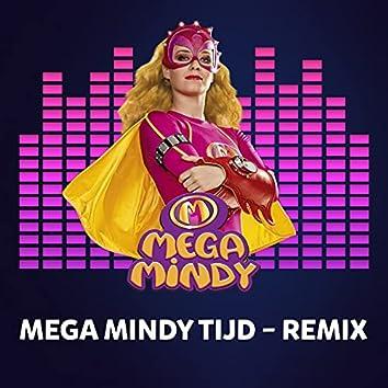Mega Mindy Tijd (Remix)