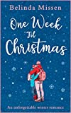 One Week 'Til Christmas: The perfect holiday romance!