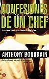 Confesiones de un chef = Kitchen Confidential (Punto De Lectura) (Spanish Edition)