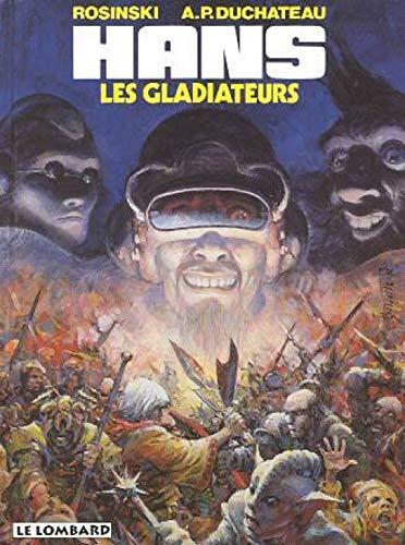 Hans - tome 4 - Gladiateurs (Les)
