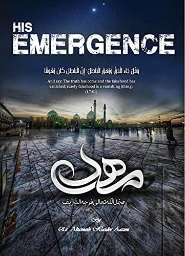 His Emergence: Advent of Imam Al-Mahdi ajtf (Romansh Edition)