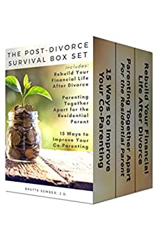 The Post-Divorce Survival Box Set: Includes Rebuild Your Financial Life After Divorce, Parenting Together Apart for the Residential Parent, and 15 Ways to Improve Your Co-Parenting by [Brette Sember JD]