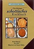 Harris, P: Kleines Schottisches Kochbuch (International little cookbooks)