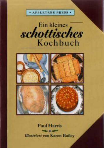 Harris, P: Kleines Schottisches Kochbuch (International little cookbooks)