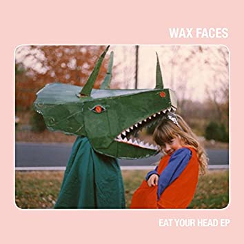 Eat Your Head EP