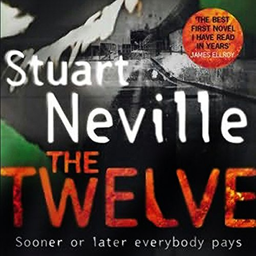 The Twelve                    By:                                                                                                                                 Stuart Neville                               Narrated by:                                                                                                                                 Gerard Doyle                      Length: 11 hrs and 1 min     44 ratings     Overall 4.1