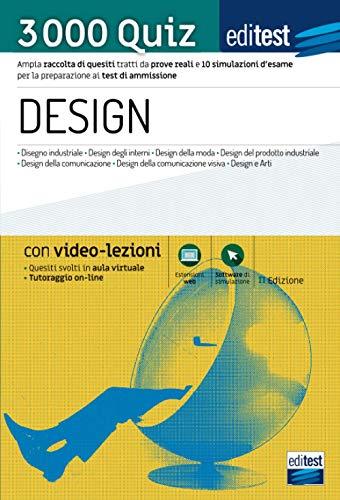 Test ammissione Design 2021: raccolta di 3.000 quiz. Con video-lezioni e simulatore in omaggio