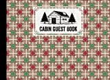 Cabin Guest Book: Cabin Guest book Rhombuses Cover, Vacation Rental, Airbnb, Vacation Rental Guest Book, Guest House, Sign in notebook   150 pages - 8.25' x 6' by Rico Romer