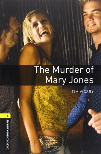Oxford Bookworms Library Plyscpt 1 Murder Of Mary Jones 3rdの詳細を見る