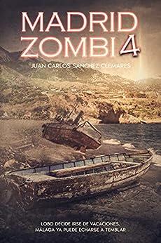 MADRID ZOMBI 4 PDF EPUB Gratis descargar completo