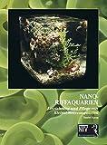 Nano-Riffaquarien: Einrichtung und Pflege von Keinst-Meeresaquarien (Meeresaquaristik)