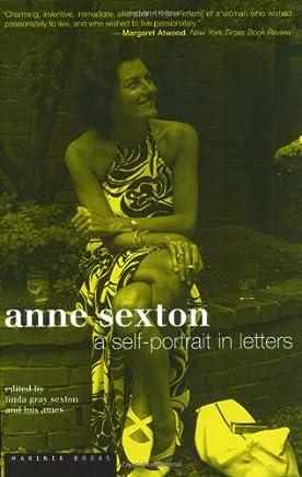 Anne Sexton: A Self-Portrait in Letters
