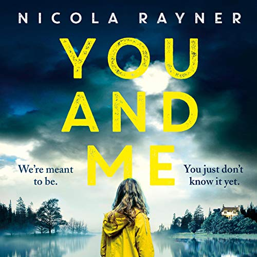You and Me Audiobook By Nicola Rayner cover art