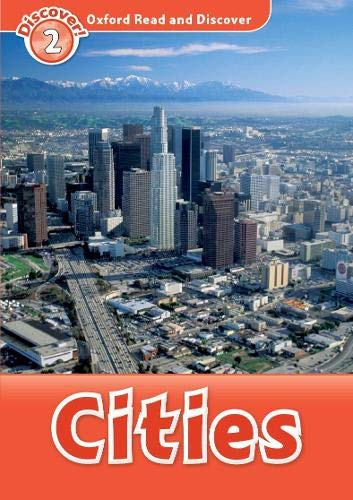 Cities (Oxford Read and Discover: Discover! 2)の詳細を見る
