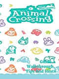 Animal Crossing New Horizons Guide - Walkthrough, Tips And Hints (English Edition)