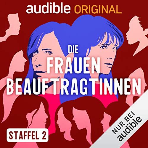 Die FrauenbeauftragtInnen: Staffel 2 (Original Podcast) Titelbild