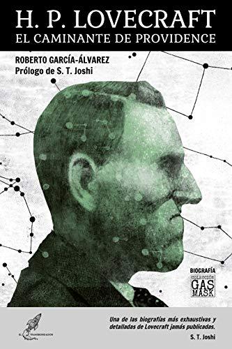 H. P. Lovecraft. El caminante de Providence (GasMask nº 5)