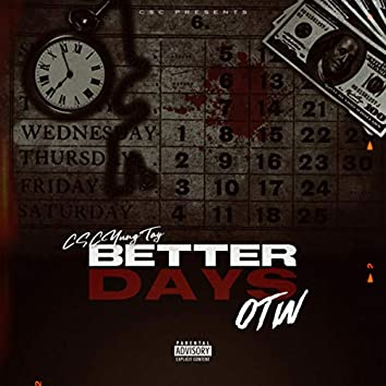 BETTER DAYS OTW