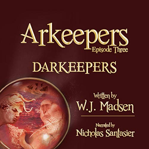 Page de couverture de Arkeepers: Episode Three