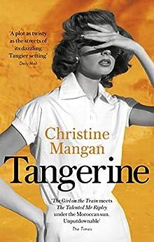 Tangerine by [Christine Mangan]