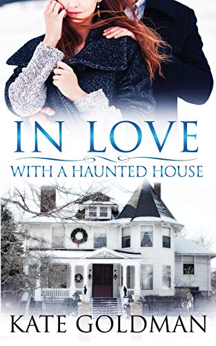 In Love With a Haunted House (The Shades of Love)