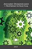 Anuario Dominicano de Propiedad Intelectual 2015