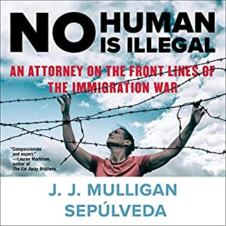 No Human Is Illegal audiobook cover art