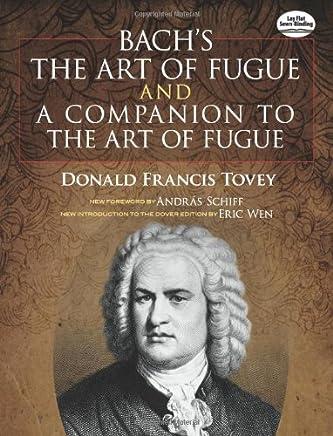 Bachs the Art of Fugue & a Companion to the Art of Fugue