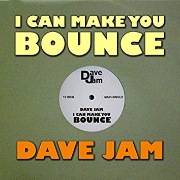 I Can Make You Bounce