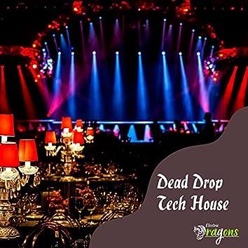 Dead Drop Tech House