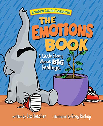 The Emotions Book: A Little Story About Big Emotions (Brave Kids Press)