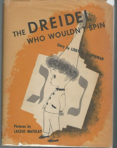 The Dreidel Who Wouldn't Spin