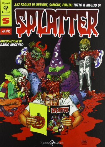 Tutto il meglio di Splatter