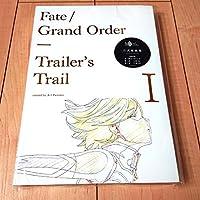 Fate/Grand Order Trailer's Trail