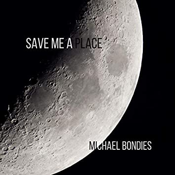 Save Me A Place