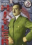 Adolf Hitler. La historia jamás contada [DVD]