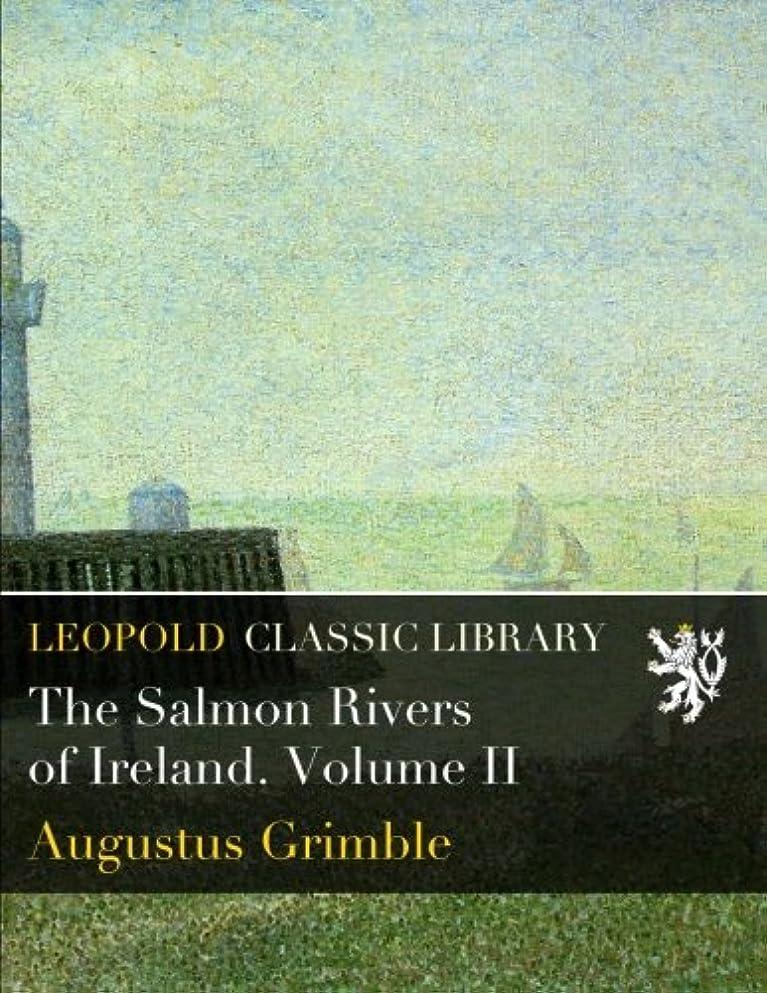 の間で咲くハントThe Salmon Rivers of Ireland. Volume II