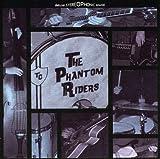 Phantom Riders