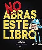 No abras este libro (Castellano - A PARTIR DE 3 AÑOS - ÁLBUMES - Cubilete)