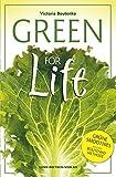 Green for Life: Grüne Smoothies nach der Boutenko-Methode
