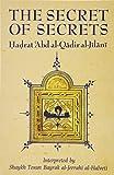 Al-Jilani, A: Secret of Secrets (Golden Palm Series) - Hadrat'Abd A. Al-Jilani