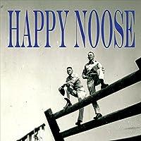 Happy Noose [Analog]