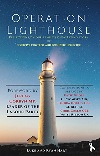 Operation Lighthouse: Reflections on our Family's Devastating Story of Coercive Control and Domestic Homicide (English Edition)